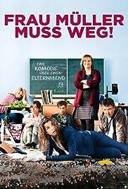 Frau Müller muss weg!(2015) Poster - Movie Forum, Cast, Reviews