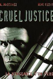 Cruel Justice(1999) Poster - Movie Forum, Cast, Reviews