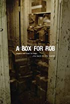 Image of A Box for Rob