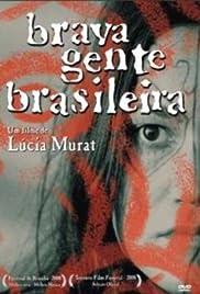 Brava Gente Brasileira(2000) Poster - Movie Forum, Cast, Reviews