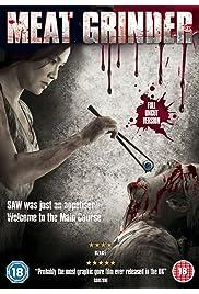 Watch Movie The Meat Grinder (2009)