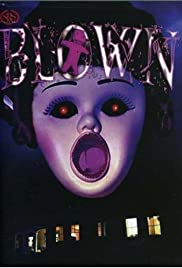 Blown Poster