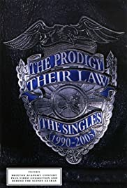The Prodigy: Their Law - The Singles 1990-2005 Poster