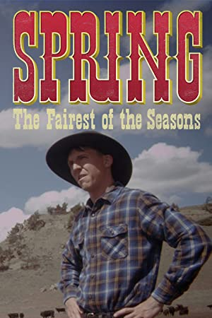 Spring: The Fairest of the Seasons (2016)