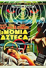 La momia azteca (1957) Poster - Movie Forum, Cast, Reviews
