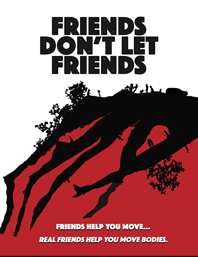 Friends Dont Let Friends 2017 1080p BluRay x264 DTS 5 1-Hon3y