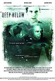 The Deep Below(2007) Poster - Movie Forum, Cast, Reviews
