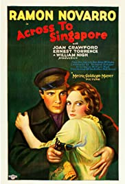 Across to Singapore (1928) Poster - Movie Forum, Cast, Reviews