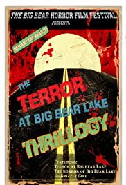 The Terror at Big Bear Lake: Thrillogy Poster