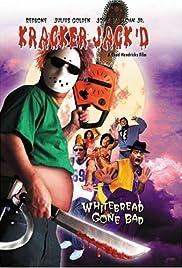 Kracker Jack'd(2003) Poster - Movie Forum, Cast, Reviews
