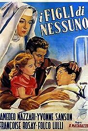 I figli di nessuno(1951) Poster - Movie Forum, Cast, Reviews