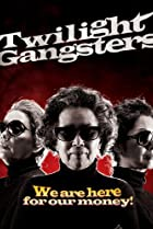 Image of Twilight Gangsters