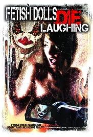 Fetish Dolls Die Laughing Poster