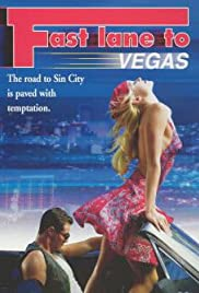 Fast Lane to Vegas (2000) Poster - Movie Forum, Cast, Reviews