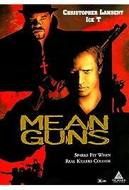 Watch Movie Mean Guns (1997)