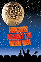 Image of Mystery Science Theater 3000: Hercules Against the Moon Men