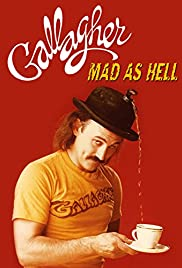 Gallagher: Mad as Hell Poster