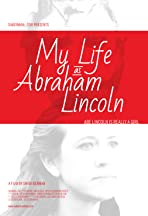 My Life as Abraham Lincoln