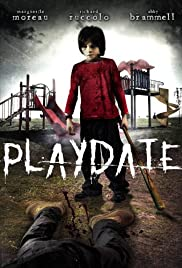 Playdate (2012) Poster - Movie Forum, Cast, Reviews