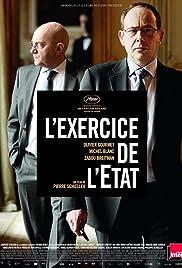 L'exercice de l'État(2011) Poster - Movie Forum, Cast, Reviews