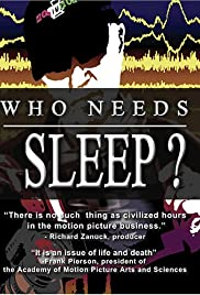 Who Needs Sleep? Poster