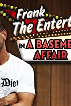 Image of Frank the Entertainer in a Basement Affair