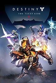 Destiny: The Taken King(2015) Poster - Movie Forum, Cast, Reviews
