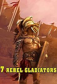 Seven Rebel Gladiators Poster