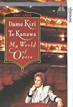 Dame Kiri Te Kanawa: My World of Opera