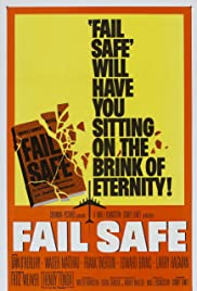 Fail-Safe (1964) Poster - Movie Forum, Cast, Reviews