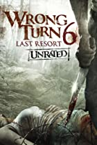 Image of Wrong Turn 6: Last Resort