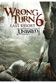 Nonton Film Wrong Turn 6: Last Resort (2014)