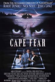 Cape Fear (1991) Poster - Movie Forum, Cast, Reviews