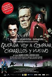 Querida voy a comprar cigarrillos y vuelvo Poster