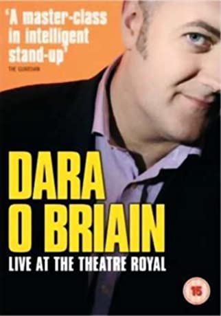 Dara O'Briain: Live at the Theatre Royal (2006)
