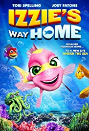 Izzie's Way Home (2016) Poster - Movie Forum, Cast, Reviews