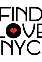 Find Love, NYC