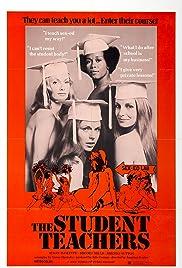The Student Teachers(1973) Poster - Movie Forum, Cast, Reviews