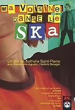 Ma voisine danse le ska
