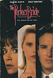 The Perfect Bride (1991) Poster - Movie Forum, Cast, Reviews