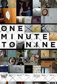 One Minute to Nine (2007) Poster - Movie Forum, Cast, Reviews