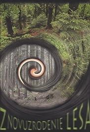 Znovuzrodenie lesa Poster