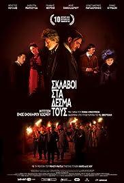 Oi sklavoi sta desma tous(2008) Poster - Movie Forum, Cast, Reviews