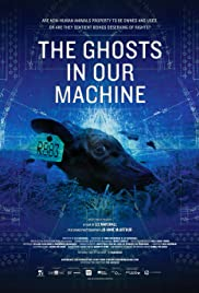 The Ghosts in Our Machine (2013) Poster - Movie Forum, Cast, Reviews