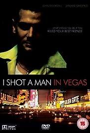 I Shot a Man in Vegas Poster