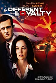 A Different Loyalty(2004) Poster - Movie Forum, Cast, Reviews
