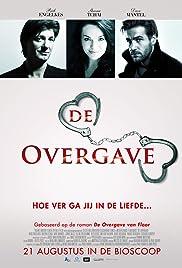 De overgave(2014) Poster - Movie Forum, Cast, Reviews
