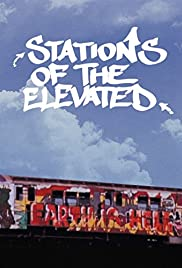 Stations of the Elevated(1981) Poster - Movie Forum, Cast, Reviews