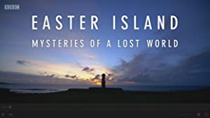 Easter Island: Mysteries of a Lost World (2014)