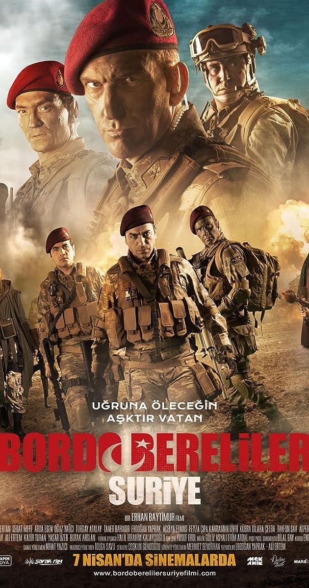 Bordo Bereliler Suriye (2017) Yerli Film HD İndir
